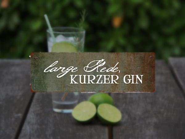 """Holzschild """"Lange Rede kurzer Gin"""" mit Aufhänger"""